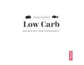 Low Carb Kochen mit dem Thermomix